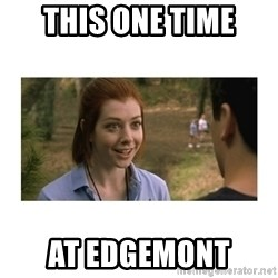 This one time at band camp - This one time at edgemont
