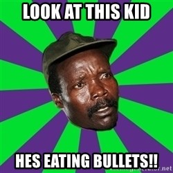 Mad Kony - look at this kid hes eating bullets!!
