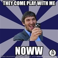typical_hockey_player - they come play with me  noww