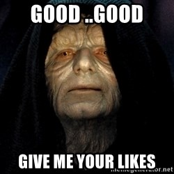 Star Wars Emperor - good ..good  give me your likes
