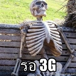 Waiting Skeleton - รอ 3G