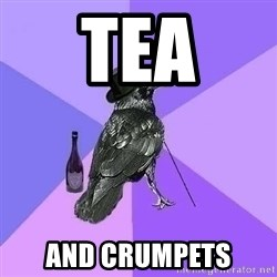 Rich Raven - TEA AND CRUMPETS