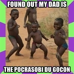 african kids dancing - found out my dad is the pocrasobi du gocon