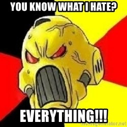 ANGRY MARINE - you know what i hate? everything!!!