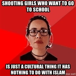 Liberal Douche Garofalo - Shooting girls who want to go to school is just a cultural thing it has nothing to do with islam