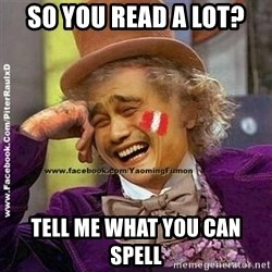 YaomingFumon - SO YOU READ A LOT? TELL ME WHAT YOU CAN SPELL