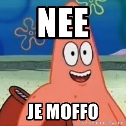 Happily Oblivious Patrick - nee je MOFFO
