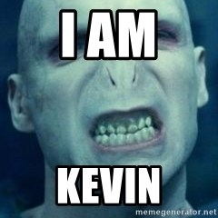Angry Voldemort - I AM KEVIN
