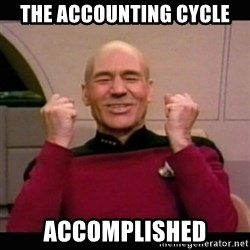 Picard yes - the accounting cycle accomplished