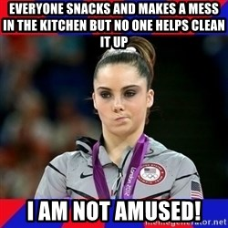 Mckayla Maroney Does Not Approve - Everyone Snacks and Makes a mess in the kitchen but no one helps clean it up I AM NOT AMUSED!