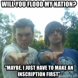 """god of punk rock - Will you flood my nation? """"maybe, i just have to make an inscription first"""""""