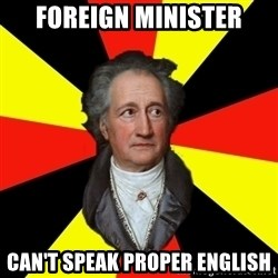 Germany pls - Foreign minister can't speak proper english