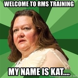 Dumb Whore Gina Rinehart - welcome to rms training my name is kat....