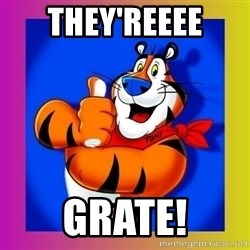 Tony The Tiger - They'reeee GRATE!
