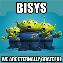 Toy story aliens - BISys We are eternally grateful