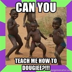 african kids dancing - CAN YOU  TEACH ME HOW TO DOUGIEE?!!!