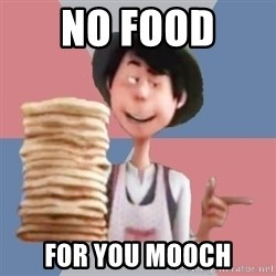 Aroused Once-ler - NO FOOD  FOR YOU MOOCH