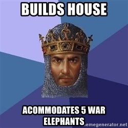 Age Of Empires - Builds house acommodates 5 war elephants