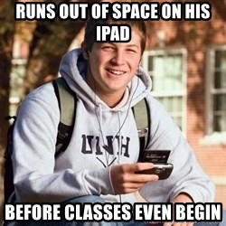 College Freshman - runs out of space on his ipad before classes even begin
