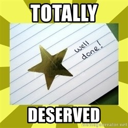 Gold Star - Well Done - totally deserved