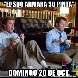 "step brothers - ""el sdo armara su pinta"" domingo 20 de oct."