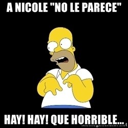 "look-marge - A nicole ""no le parece"" Hay! Hay! Que horrible..."