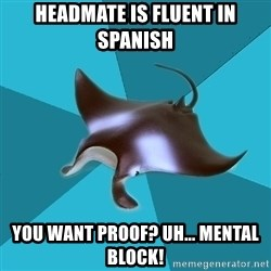 Multiple Manta - Headmate is fluent in spanish you want proof? uh... mental block!