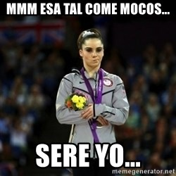 Unimpressed McKayla Maroney - mmm esa tal come mocos... sere yo...