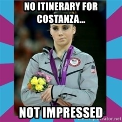 Makayla Maroney  - No itinerary for Costanza... Not impressed