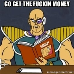 El Arte de Amarte por Nappa - GO GET THE FUCKIN MONEY