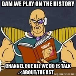 El Arte de Amarte por Nappa - DAM WE PLAY ON THE HISTORY CHANNEL CUZ ALL WE DO IS TALK ABOUT THE AST