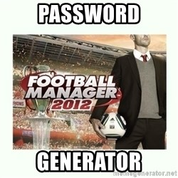 football manager 2013 - Password generator