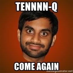 Generic Indian Guy - tennnn-q come again