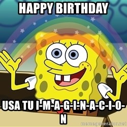 spongebob rainbow - happy birthday usa tu i-m-a-g-i-n-a-c-i-o-n