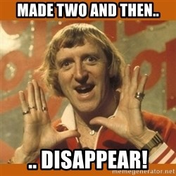 Jimmy Saville Fucking Kids - Made two and then.. .. Disappear!