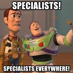 ORIGINAL TOY STORY - SPECIALISTS! SPECIALISTS EVERYWHERE!