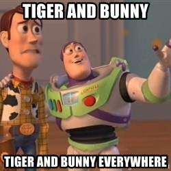 Tseverywhere - tiger and bunny tiger and bunny everywhere