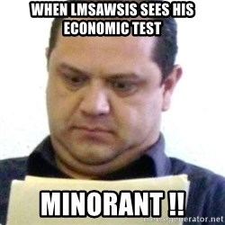 dubious history teacher - When lmsawsis sees his economic test minorant !!