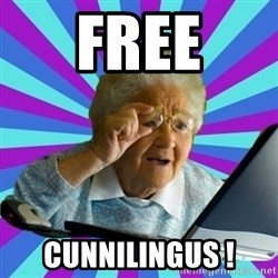 old lady - free cunnilingus !