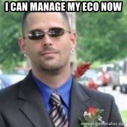ButtHurt Sean - I can Manage my Eco Now