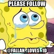 Spongebob - Please follow @fallan_loves_1D