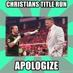 CM Punk Apologize! - christians title run apologize