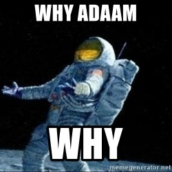 pissedceru - WHY ADAAM WHY