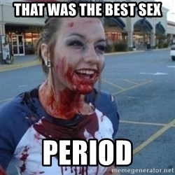 Scary Nympho - That was the best sex period