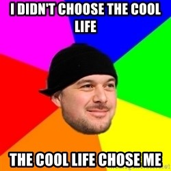 King Kool Savas - I DIDN'T CHOOSE THE COOL LIFE THE COOL LIFE CHOSE ME
