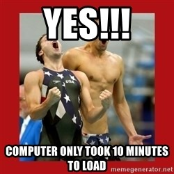 Ecstatic Michael Phelps - YES!!! COMPUTER ONLY TOOK 10 MINUTES TO LOAD