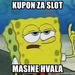 Tough Spongebob - Kupon za slot masine hvala