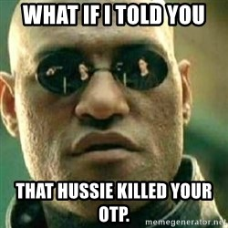 What If I Told You - what if i told you that hussie killed your OTP.