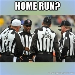 NFL Ref Meeting - HOME RUN?