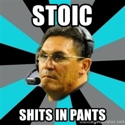 Stoic Ron - Stoic shits in pants